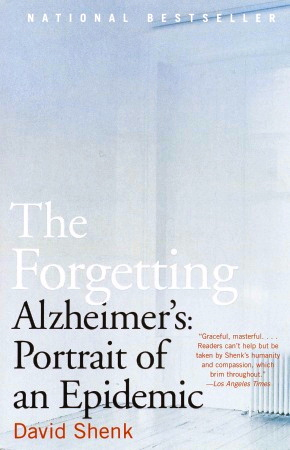 "The Los Angeles Times Book Review called David Shenk's The Forgetting  ""a remarkable addition to the literature of the science of the mind."""